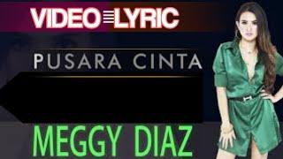 Meggy Diaz Pusara Cinta lirik
