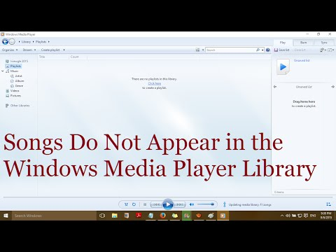 Songs do not appear in the Windows Media Player Library in Windows 10 - Solved