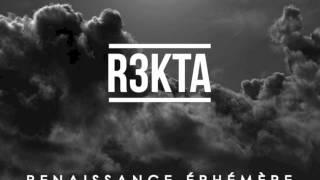 REKTA - Renaissance éphémère (Son officiel)