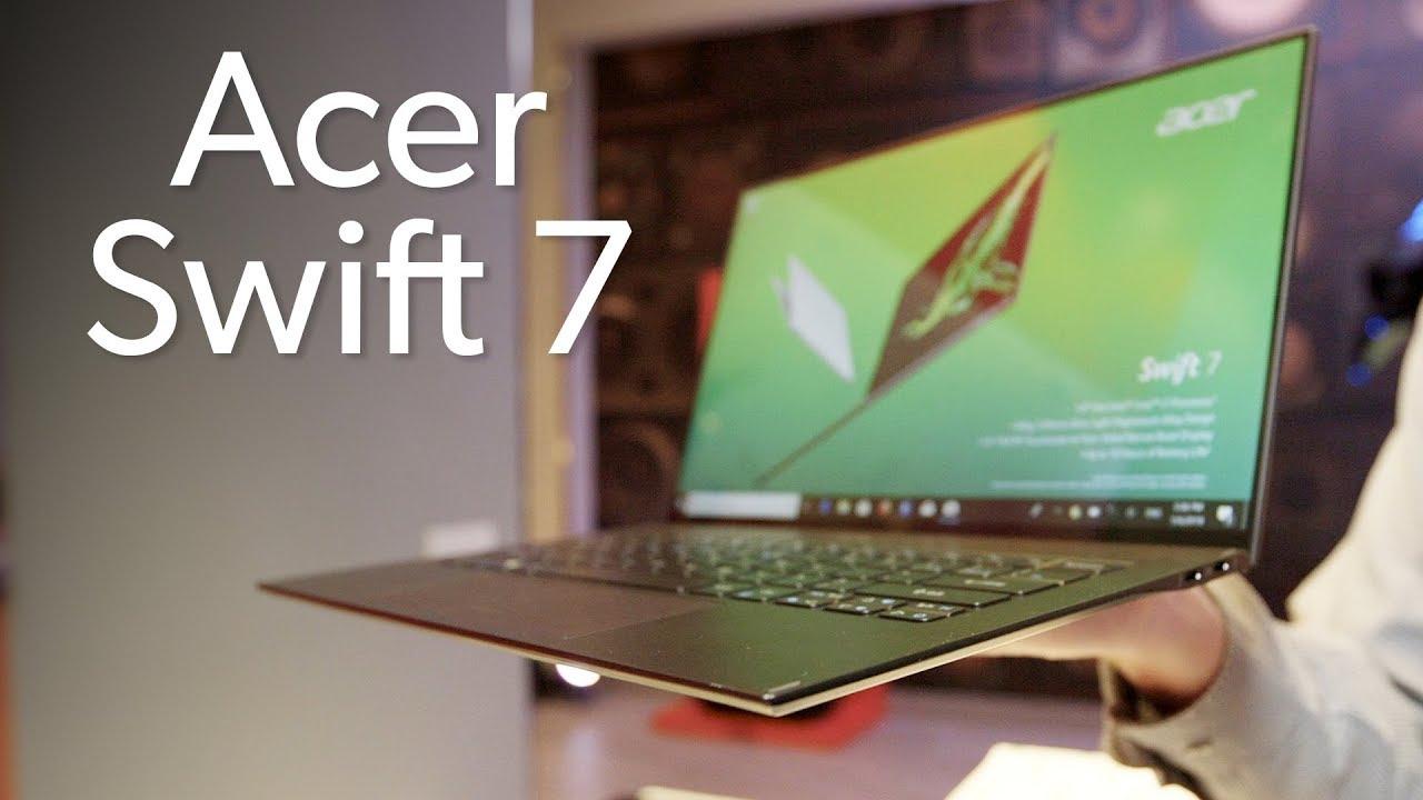 Acer Swift 7: Laptop siêu mỏng nhất năm 2020