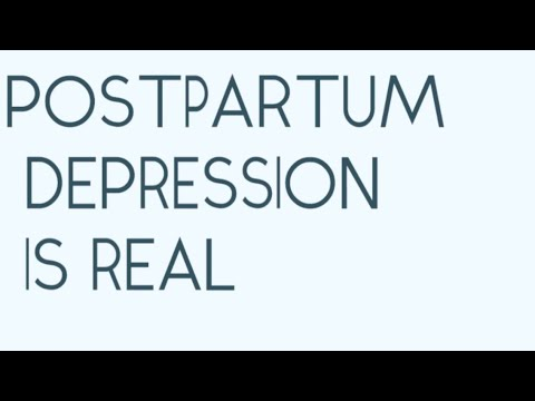 Postpartum depression is real