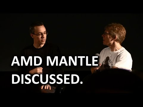 AMD Mantle - John Carmack, Tim Sweeney, & Johan Andersson Open Discussion