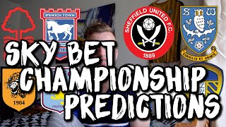 My Championship League Table Prediction Video 18/19💥😡