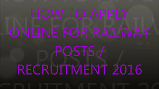 How to apply online for railway posts   recruitment  EMPLOYMENT NOTICE CEN No 03 2015