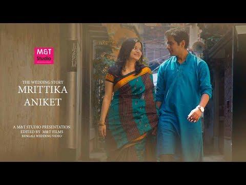 Best Wedding Video   Mrittika & Aniket   M&T Studio   Kolkata