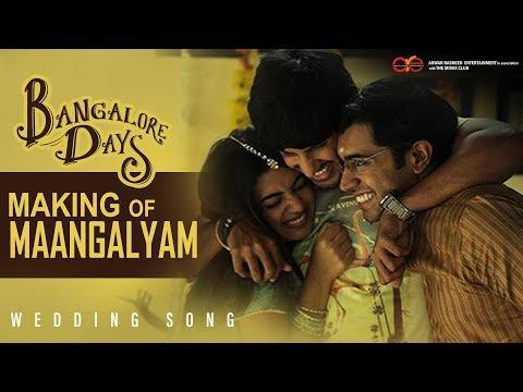 Bangalore Days Making of Maangalyam - The Wedding Song | Anjali Menon | Gopi Sunder