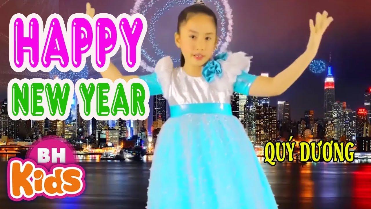 HAPPY NEW YEAR ♫ Bé Quý Dương ♫ Nhạc Thiếu Nhi Chúc Mừng Năm Mới