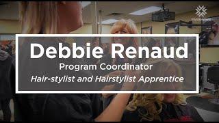 Debbie Renaud, Hair-stylist & Hairstylist Apprentice - Woodstock/Oxford Campus