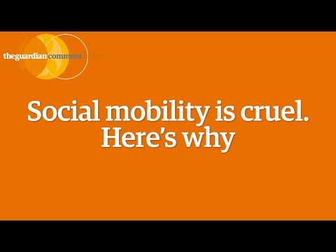 Social mobility is cruel. Here's why - Matthew Taylor | Comment is Free