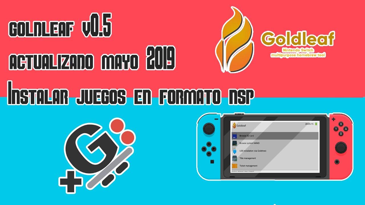 Instalar juegos en formato nsp | Goldleaf v0 5 | Actualización mayo 2019