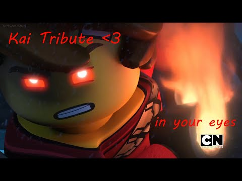 LEGO Ninjago | Kai Tribute 🔥 | In your eyes | by sadjay