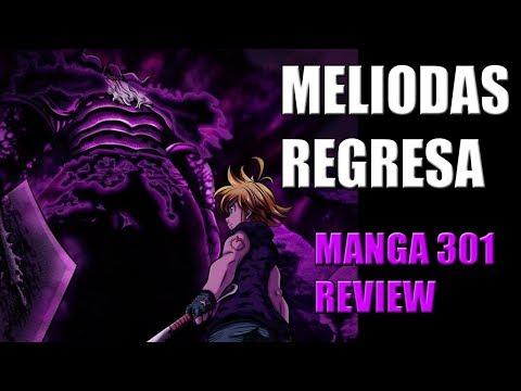 MELIODAS REGRESA  l Nanatsu no Taizai Manga 301 (Review)