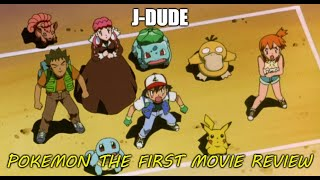 J-Dude's Reviews-Pokemon The First Movie
