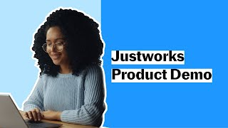 Using Justworks: A Quick Demo