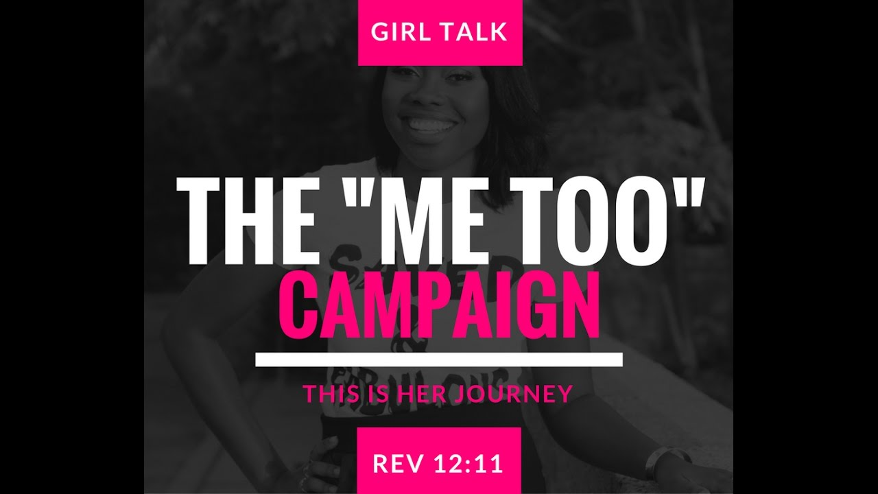 """Girl Talk - The """"Me Too"""" Campaign - YouTube"""