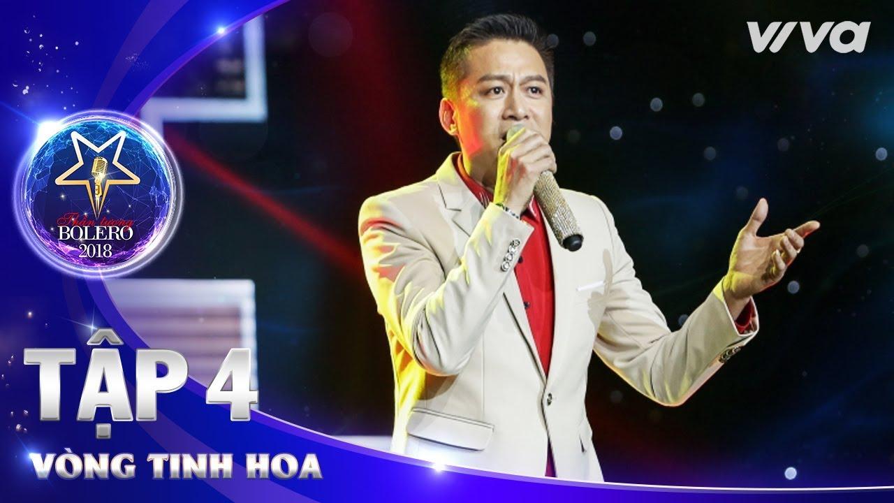 Yêu Dân Tộc Việt Nam – Bùi Quang Long | Thần Tượng Bolero 2018 | Tập 4 – Vòng Tinh Hoa