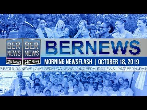 Bermuda Newsflash For Friday, October 18, 2019