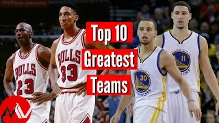 Top 10 Greatest NBA Teams Ever