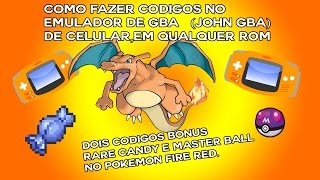 CÓDIGOS NO JOHN GBA LITE,EMULADOR DE GBA ANDROID,POKEMON FIRE RED