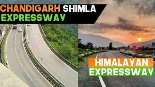 Chandigarh Shimla Expressway Latest Update || Himalayan Expressway|| Upcoming Expressway in India