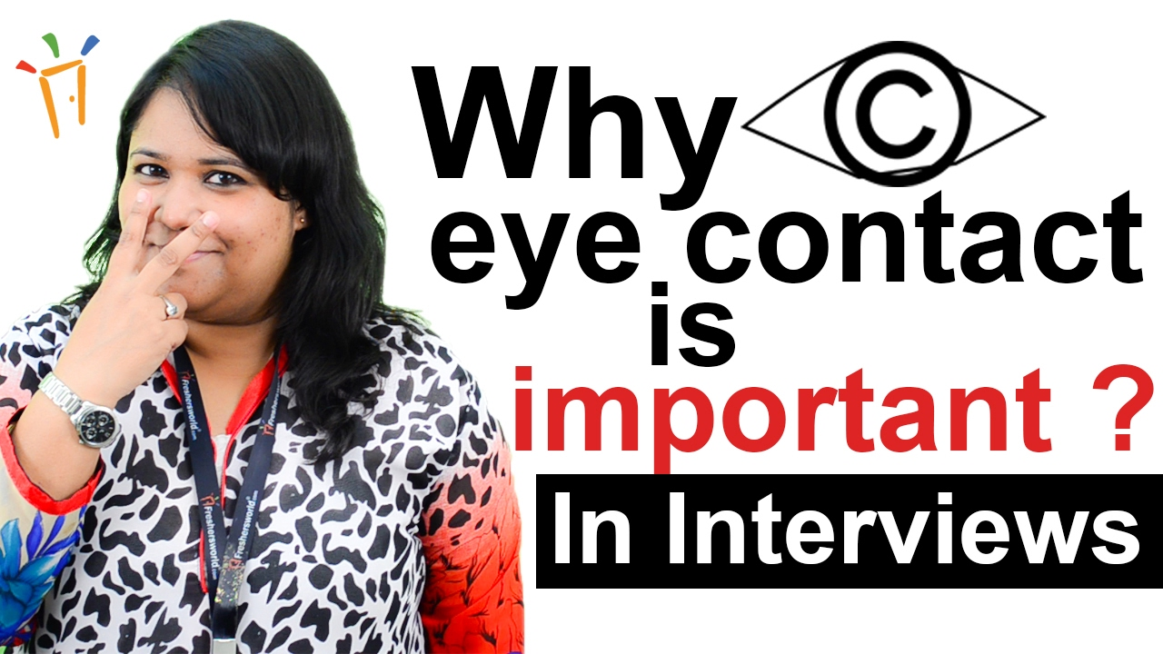 why eye contact is important during interviewsinterview tipsimpressive answers