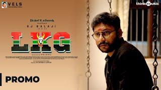 LKG Promo Spot 01 RJ Balaji Priya Anand J K Rithesh Leon James K R Prabhu