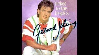 Gerard Joling - Ticket To The Tropics (1985 Take 2 Version) HQ