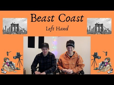 Beast Coast – Left Hand REACTION/REVIEW