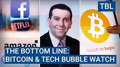 THE BOTTOM LINE: A lot of talk of a bitcoin bubble and a few good reasons to believe tech isn't one