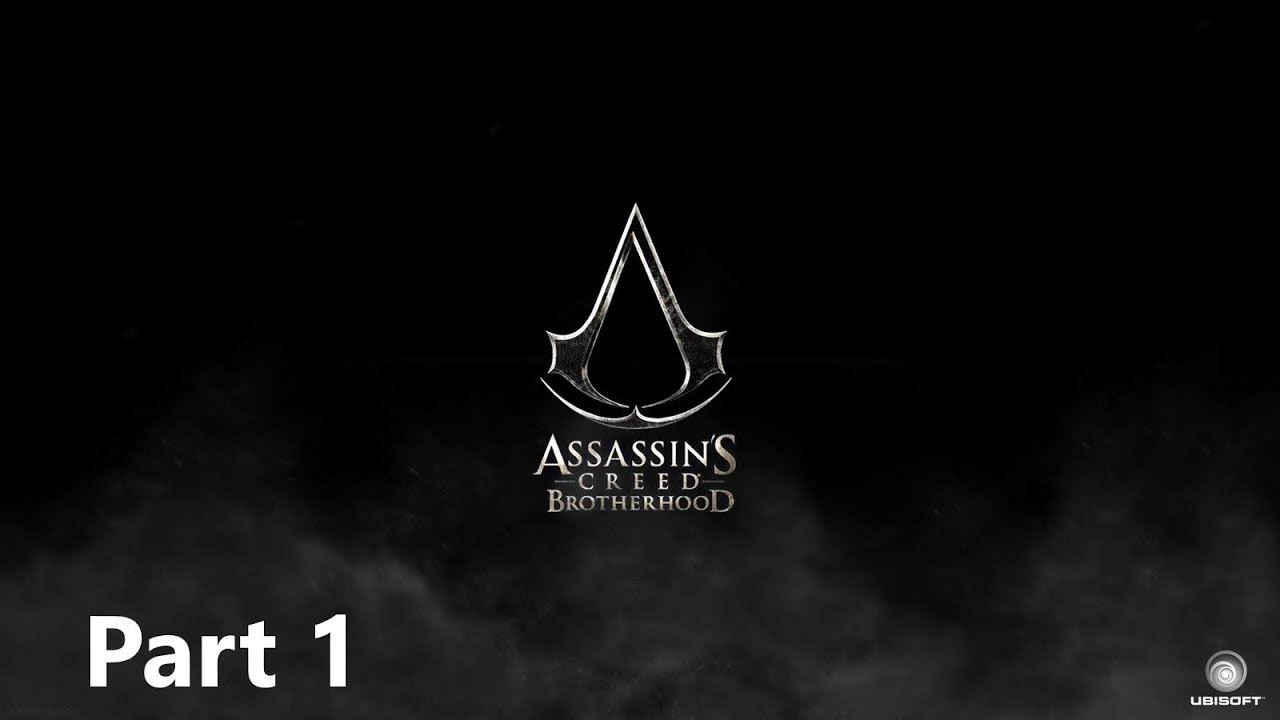 Assassin S Creed Brotherhood مترجم الجزء الاول Youtube