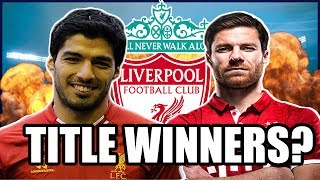 Liverpool XI If They Kept Their Best Player - Title Winners?