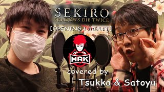 HRK OPENING1 cover สองไม่มี 【SEKIRO】Ready to die more than twice 【คนญี่ปุ่น】(With subtitles)