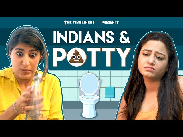 Indians & Potty | The Timeliners