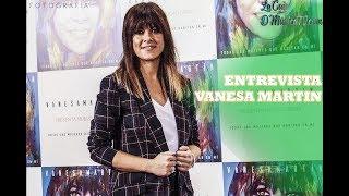 VANESA MARTÍN NOS CUENTA TODOS LOS DETALLES DE SU NUEVO DISCO Y GIRA   TODAS LAS MUJERES QUE HABITA