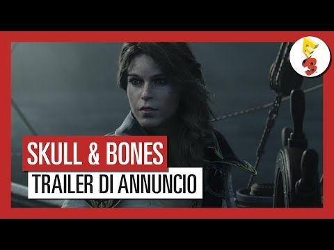 Skull and Bones: Trailer di Annuncio E3 2017