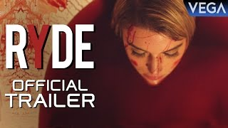 Ryde Movie || Official Trailer || David Wachs, Jessica Serfaty