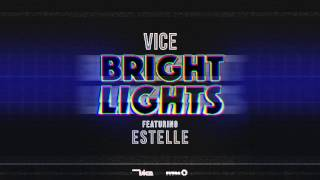 Vice feat. Estelle - Bright Lights (Cover Art)