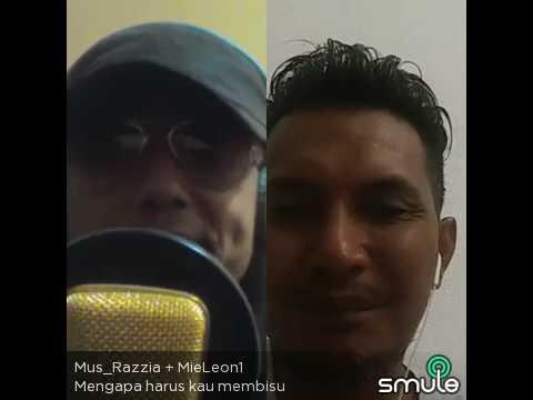 Mengapa Harus Kau Membisu - Mus_Razzia feat MieLeon1