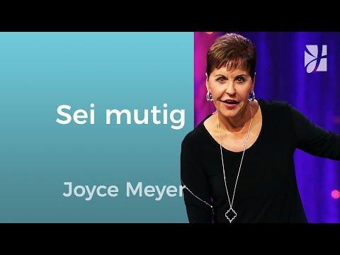 Jakobus 4-5: Sei mutig – und tu was Gott dir sagt – Joyce Meyer – Gott begegnen