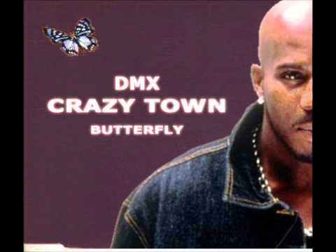 DMX feat Crazy Town  Butterfly Remix 2012