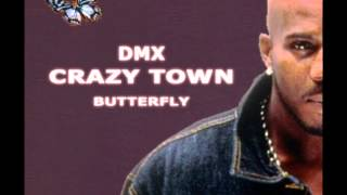 DMX feat Crazy Town - Butterfly [Remix 2012]