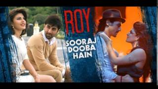 Sooraj Dooba Hai | Official Audio Track | Roy 2015