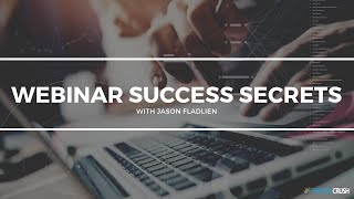 Why Webinars Work Well For Business Marketing - with Jason Fladlien