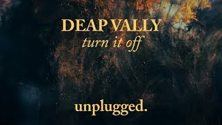 "Deap Vally - ""Turn It Off (Unplugged)"" (Official Art Video)"
