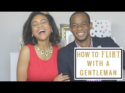 How To Flirt With A Gentleman | How To Be A Lady | Dating Etiquette