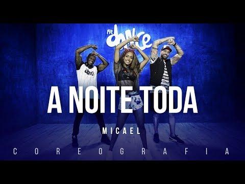 A Noite Toda - Micael | FitDance TV (Coreografia) Dance Video