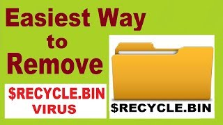 How to $Recycle.bin Virus 2017[SOLVED]: In this Quick Video Tutoria...