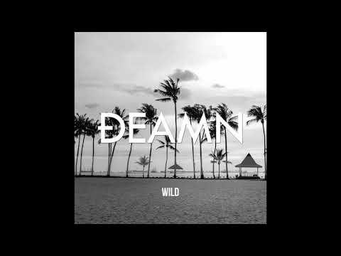 DEAMN – Wild