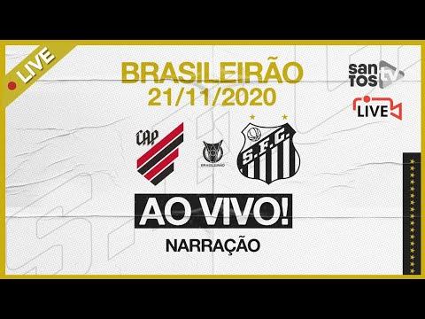 🔴 AO VIVO: ATHLETICO-PR 1 x 0 SANTOS | BRASILEIRÃO (21/11/20)