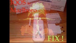 IQOS Problems FIX !